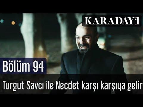 Karadayı 94.Bölümde Turgut Savcı Geri Döndü