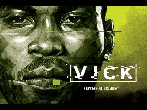 VICK: An Exclusive Bleacher Report Documentary (Chapter 5: Return)