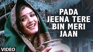 download lagu Pada Jeena Tere Bin Meri Jaan Full Song  gratis