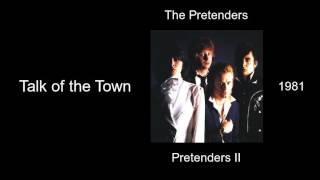 Watch Pretenders Talk Of The Town video