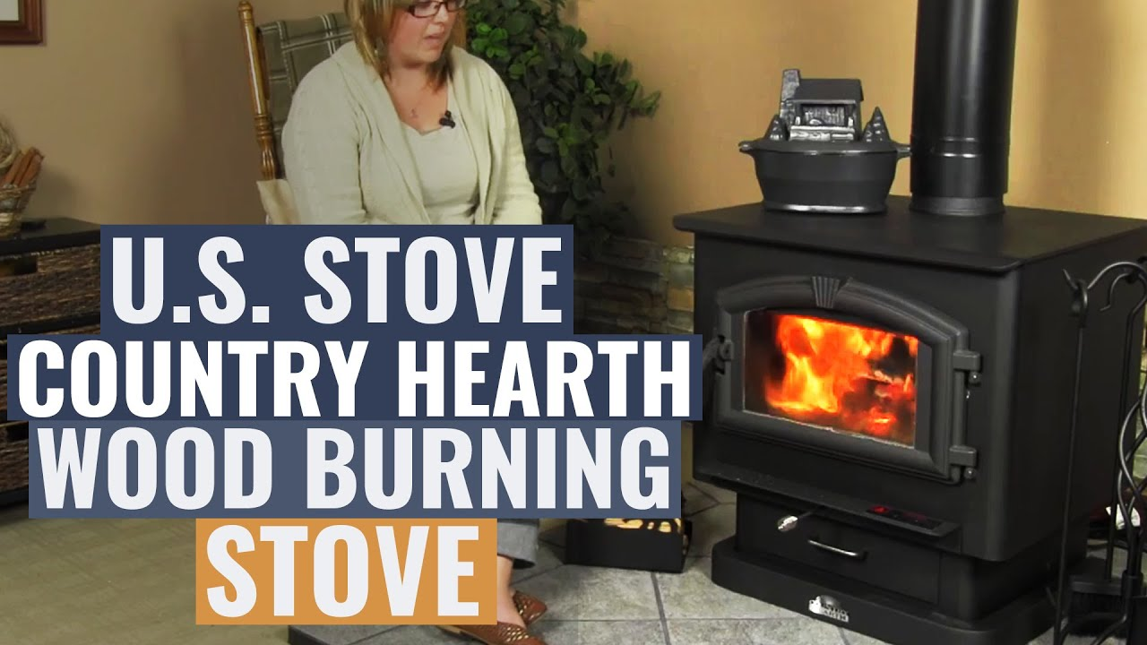 U S Stove Country Hearth Wood Burning Stove Youtube