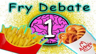 "(1/2) ""French Fries or Curly Fries?"" Big Brain Time Debate Podcast Episode 2"