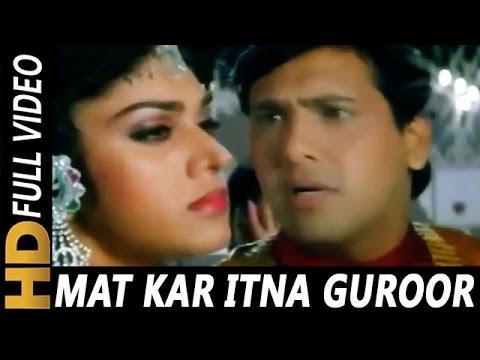 Mat Kar Itna Garoor | Pankaj Udhas, Alka Yagnik | Aadmi Khilona Hai 1993 Songs | Govinda