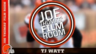 Joe Thomas' Film Room: TJ Watt | Cleveland Browns