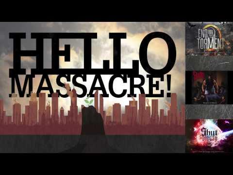 Hellomassacre - ในภาพสุดท้าย