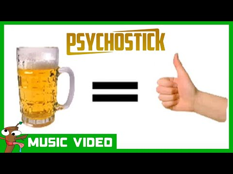 "Beer! by PSYCHOSTICK [OFFICIAL VIDEO] ""Beer is good and stuff"" Video Download"