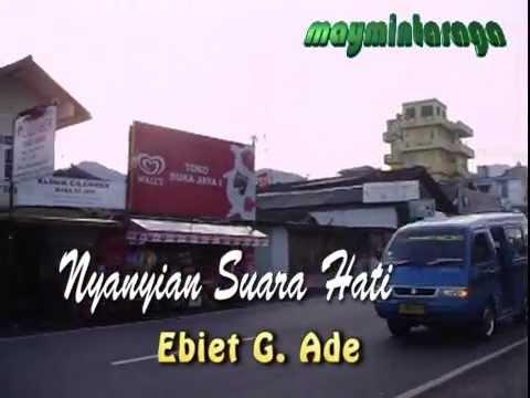 NYANYIAN SUARA HATI, Ebiet G. Ade, editor:maymintaraga