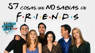57 Curiosidades: Friends (Spoilers) -¿Sabías que..? #14  Popcorn News