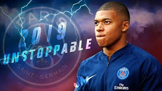 Kylian Mbappé 2018/19 | UNSTOPPABLE | Speed Skills & Goals | HD