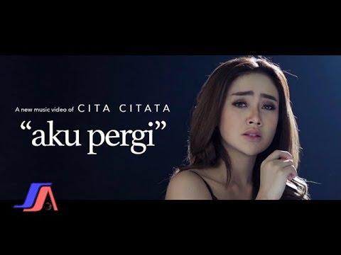 Download Aku Pergi - Cita Citata      Mp4 baru