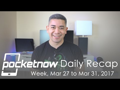 Samsung Galaxy S8 Thoughts, LG Or HTC For Pixel Comments & More - Pocketnow Daily Recap