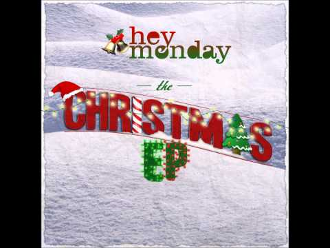 Hey Monday - Mixtape For Christmas