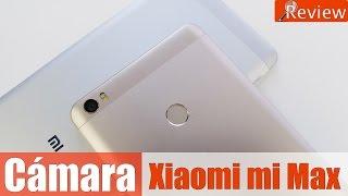 Análisis Cámara Xiaomi mi Max