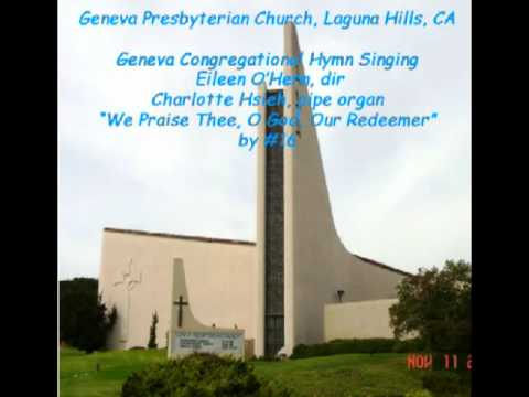 Hymnal - We Praise Thee O God Our Redeemer