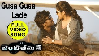 Gusa Gusa Lade Full Video Song  Nani Gentleman Son