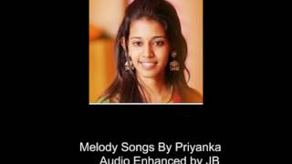Priyanka- Melody songs enhanced...Part2
