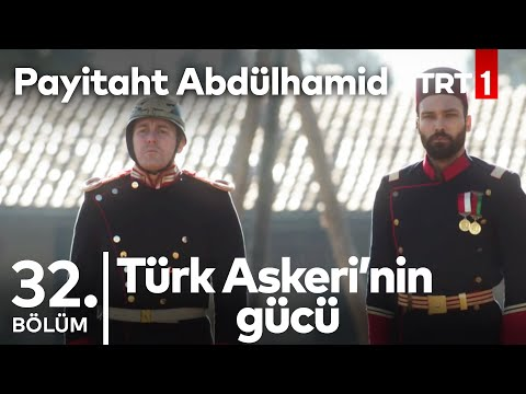 """Payitaht """"Abdülhamid"""" 32. Bölüm - Türk Askeri ve Alman Askerinin yarışması"""
