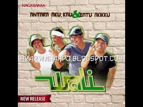 download lagu Wali - Antara Aku, Kau Dan Batu Akikku gratis