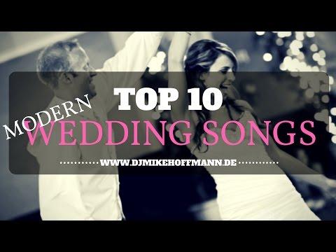 Top 10 Modern Wedding Songs   Wedding Dance Music   Best of
