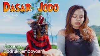 Versi Jaranan - DASAR JODO - GALUH TINATTA - Rakha Gedruk Samboyoan
