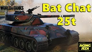 Bat Chat 25t - Load the Incendiary Rounds! - World of Tanks