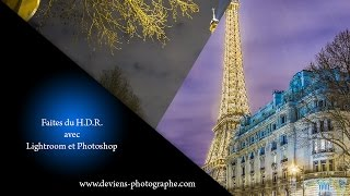HDR avec photoshop & lightroom ou camera raw - S03E05