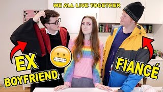 I LIVE WITH MY EX BOYFRIEND  *AND* MY FIANCÉ!!! 😬😳STORYTIME + Q&A