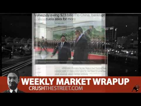 Venezuela Might Be the First To Collapse With Lower Oil Prices - Weekly Market Wrap Up