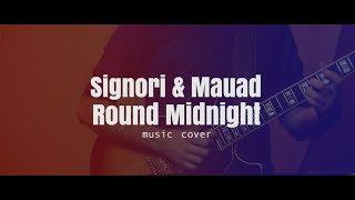 Round Midnight - Signori & Mauad Jazz Band (Music Cover) - Formação Trio