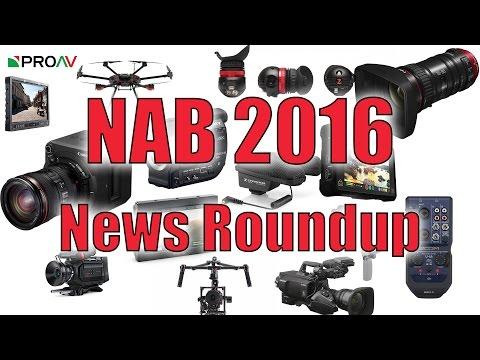 NAB 2016 News Roundup