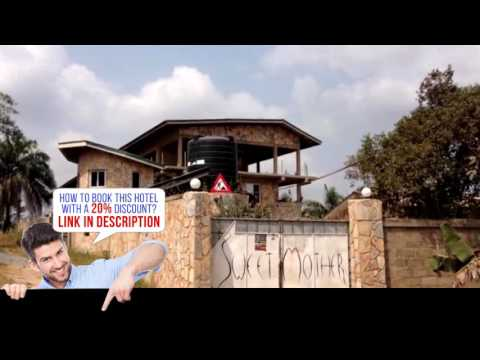 Sweet Mother Eco Resort, Aburi, Ghana, HD Review