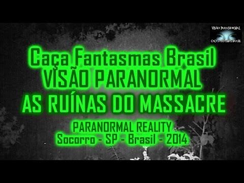 As Ruinas do Massacre Caça Fantasmas Brasil Socorro SP