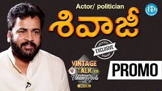 Actor Sivaji Exclusive Interview PROMO || Talking Politics With iDream #152