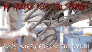 My Horror Rear Coil Springs...Mercedes Vito 109 cdi