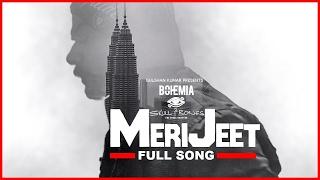 MERI JEET (Full Song) Bohemia | Skull and Bones | Latest Punjabi Songs 2017 T-Series