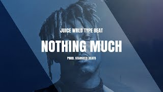 "Juice Wrld Type Beat ""Nothing Much"" 