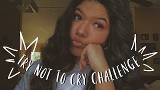Try Not To Cry Challenge♡
