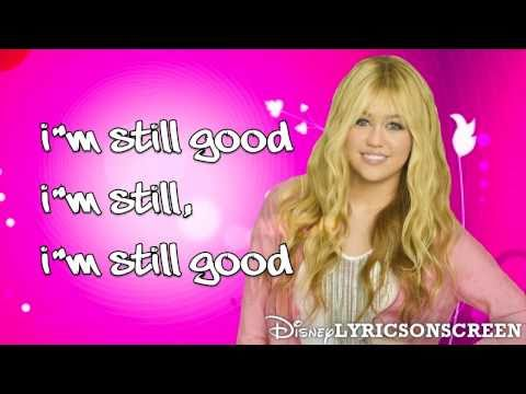 Hannah Montana - I'm Still Good (Lyrics Video) HD