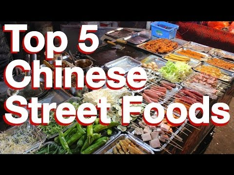 Top 5 Chinese Street Foods