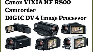 Canon VIXIA HF R800 Camcorder,3.28MP Full HD CMOS Image Sensor, DIGIC DV 4 Image Processor