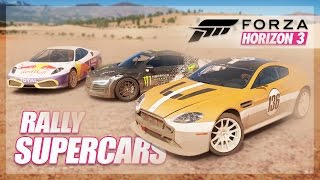 Forza Horizon 3 - Turning Supercars into Rally Cars! (Off-road Build & More)
