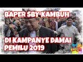 Baperan SBY Kambuh di Kampanye Damai Pemilu 2019