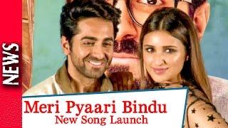 Latest Bollywood News - Meri Pyaari Bindu Latest Song Launch   - Bollywood Gossip 2016
