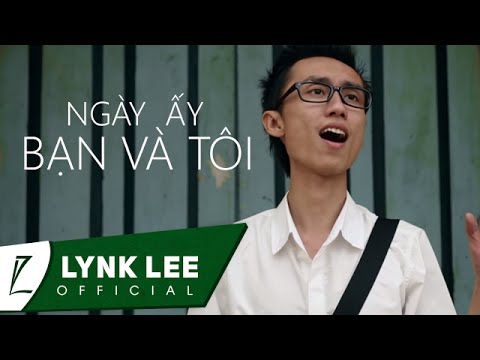 lynk-lee-ng-y-y-bn-v-ti-official-mv-.html