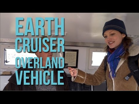 RV Living: Earth Cruiser Overland Vehicle