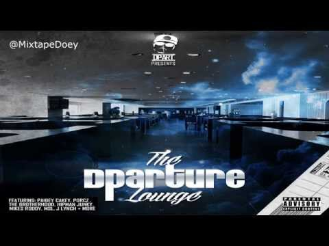 Dpart - The Dparture Lounge ( Full Mixtape ) (+ Download Link )