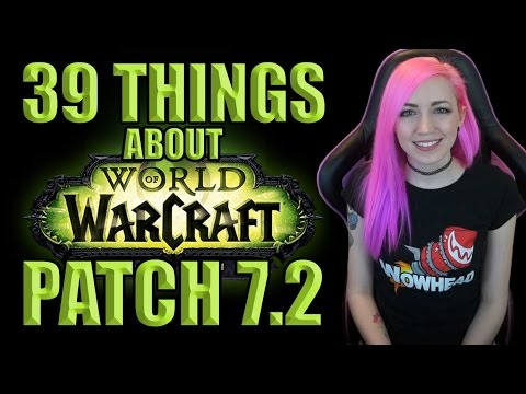 39 Things About 7.2 | Tomb Of Sargeras | World Of Warcraft
