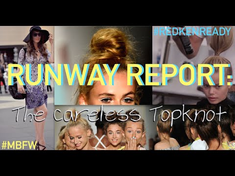 Runway Report: The Careless Topknot With Redken & Nanette Lepore...