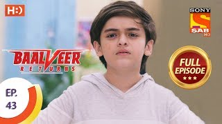 Baalveer Returns - Ep 43 - Full Episode - 7th November, 2019