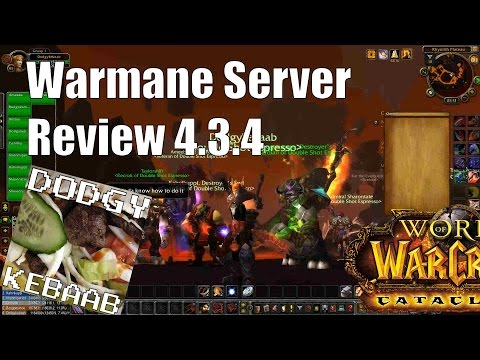 Warmane Private Cataclysm Warcraft Server Review - Neltharion 4.3.4